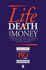 Life, Death and Money: Actuaries and the Development of Social and-ExLibrary