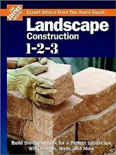 Landscape Construction 1-2-3: Build the Framework for a Perfect Landscape with F