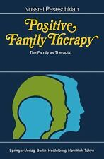 Positive Family Therapy: The Family as Therapist-ExLibrary