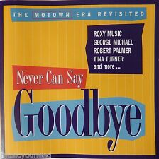 Never Can Say Goodbye - The Motown Era Revisited - Various Artists (CD 1995) VG+
