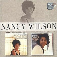Today, Tomorrow, Forever/A Touch of Today by Nancy Wilson (CD, Mar-1997, EMI Mus