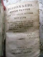 DIZIONARIO DELLE FAVOLE PER USO DELLE SCUOLE D'ITALIA - 1818