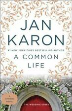 A Common Life: The Wedding Story Jan Karon Paperback