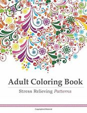 Adult Coloring Book: Stress Relieving Patterns (Paperback)