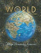 The World: A History, Combined Volume by Fernandez-Armesto, Felipe