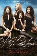 Pretty Little Liars (Pretty Little Liars, Book 1) (TV Tie-In)