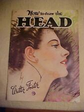 WALTER FOSTER  BOOK, HOW TO DRAW THE HEAD by Walter Foster