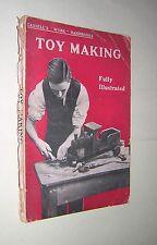 TOY MAKING. 1921. CASSELL'S 'WORK' HANDBOOK. CARPENTRY. WOODWORK etc.