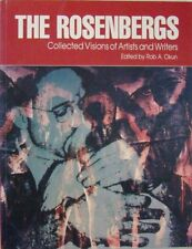 THE ROSENBERGS:  COLLECTED VISIONS OF ARTISTS AND WRITERS - EDITED BY BOB OKUN