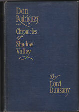 Lord Dunsany (Edward Plunkett) - Don Rodriguez Chronicles of Shadow Valley. 1922