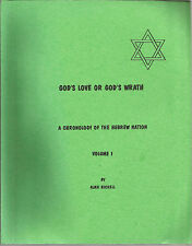 God's Love or God's Wrath A Chronology of the Hebrew Nation Vol 1 Alma Nickell