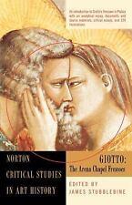 Norton Critical Studies in Art History Ser.: Giotto : The Arena Chapel...