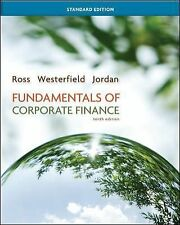 Fundamentals Of Corporate Finance by Stephen Ross Jordan Standard 10th Edition