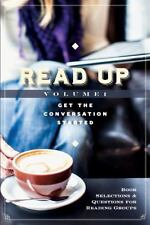 Read up Vol. 1 : Book Selections and Questions for Reading Groups (2014,...