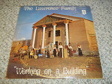 """Working on a Building"" The Lawrence Family Christian  Xian Gospel Fast Ship"