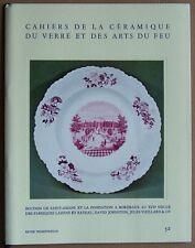 Cahiers de la Céramique du Verre et des Arts du Feu. Revue trimestrielle. N° 52.