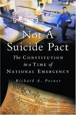 Not a Suicide Pact: The Constitution in a Time of National Emergency Inalienabl