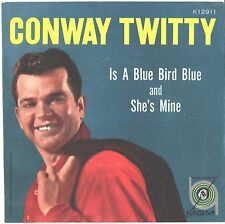 CONWAY TWITTY--PICTURE SLEEVE ONLY--(IS A BLUE BIRD BLUE)---PS--PIC--SLV
