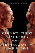 China's First Emperor and His Terracotta Warriors-ExLibrary