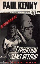 Expédition sans retour // Paul KENNY // Fleuve Noir // 1ère Edition / Espionnage