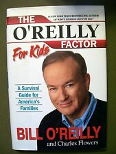 4 BILL O'REILLY FACTOR FOR KIDS, BOLD FRESH PIECE OF HUMANITY, CULTURE & .......