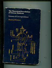The Theoretical Foundations of Chinese Medicine : Systems of Correspondence...