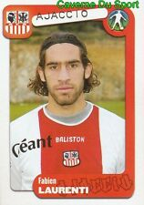 009 FABIEN LAURENTI FRANCE AC AJACCIO STICKER FOOT 2005 PANINI