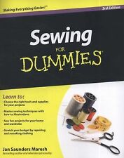 Sewing for Dummies® by Consumer Dummies Staff and Jan Saunders Maresh (2010,...