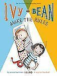 Ivy and Bean Make the Rules: Book 9 Ivy & Bean