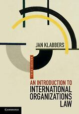 An Introduction to International Organizations Law by Jan Klabbers (2015,...