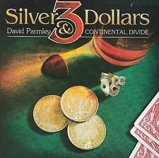 David Parmley And Continental Divide - 3 Silver Dollars (2009) - Used - Com
