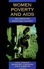 Women, Poverty & AIDS: Sex, Drugs and Structural Violence (Series in Health and