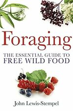 Foraging The Essential Guide To Free Wild Food Book By John Lewis-Stempel Engli