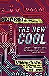The New Cool: A Visionary Teacher, His FIRST Robotics Team, and the Ultimate Bat