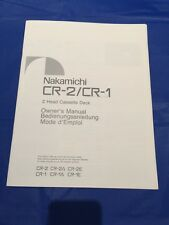 Nakamichi CR2 / CR1 Cassette Deck Original Owners Manual Approx 8 Pages