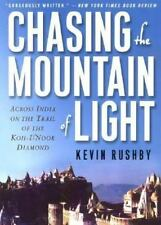 Chasing the Mountain of Light: Across India on the Trail of the Koh-i-Noor Diamo