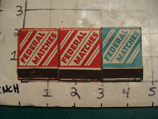 vintage Matches 1930's or 40's: 3 FEDERAL MATCHES