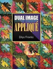 Dual Image Appliqué by Fronks