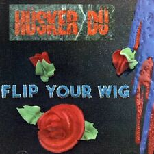 Flip Your Wig - Husker Du (1987, CD NUOVO)