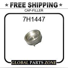 7H1447 - CAP-FILLER 4D0309 6F4350 for Caterpillar (CAT)