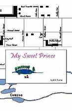 My Sweet Prince by Allan Porter (2007, Hardcover)