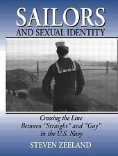 """Sailors and Sexual Identity: Crossing the Line Between """"Straight"""" and """"Gay"""" in t"""