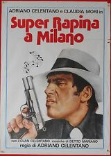 MANIFESTO, SUPER RAPINA A MILANO, CELENTANO, MORI, AVVENTURA, PULK ART, RARO!!
