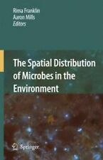 The Spatial Distribution of Microbes in the Environment (2010, Paperback)