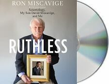 Ruthless : Scientology, My Son David Miscavige, and Me by Dan Koontz and Ron...