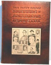 50 GREAT PIONEERS OF AMERICAN INDUSTRY Ward History Business Leaders LEATHER