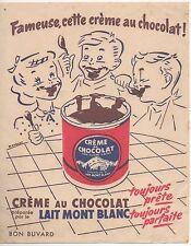 Ancien Buvard Crème au Chocolat Lait Mont Blanc