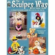 THE SCULPEY WAY WITH POLYMER CLAY , STEP BY STEP PHOTOS , 74 PROJECTS