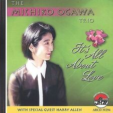 It's All About Love by The Michiko Ogawa Trio; Harry Allen