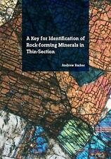 A Key for Identification of Rock-Forming Minerals in Thin Section by Andrew...